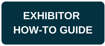 Exhibitor How - To Guide
